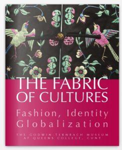 Fabric of Cultures: Fashion, Identity, Globalization
